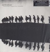 Zeitkratzer - Serbian War Songs