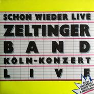 Zeltinger Band - Schon Wieder Live