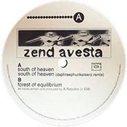 Zend Avesta - South of Heaven