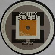 Zentex - Blue Ep
