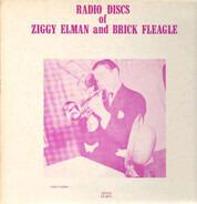 Ziggy Elman & Brick Fleagle - Radio Discs Of Ziggy Elman And Brick Fleagle