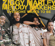 Ziggy Marley And The Melody Makers - Everyone Wants To Be