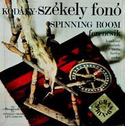Zoltán Kodály - Székely Fono (Spinning Room)
