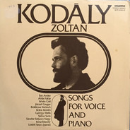 Zoltán Kodály - Songs For Voice And Piano