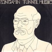 Zongamin - Tunnel Music