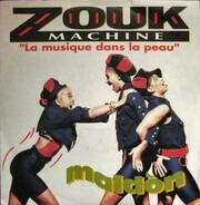 Zouk Machine - Maldòn (La Musique Dans La Peau)