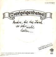 Zupfgeigenhansel - Andre, Die Das Land So Sehr Nicht Liebten... / Es Ist Schön