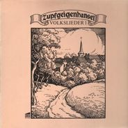 Zupfgeigenhansel - Volkslieder I