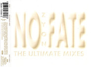 Zyon - No Fate (The Ultimate Mixes)