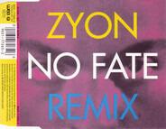 Zyon - No Fate (Remix)