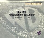 ZZ Top - Decision Or Collison