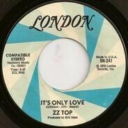ZZ Top - It's Only Love