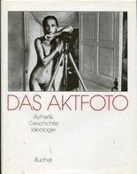 Michael Köhler / Gisela Barche - Das Aktfoto