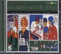 Various Artists - Escalator Records Tokyo