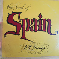 101 Strings - The Soul Of Spain