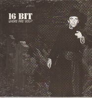 16 Bit - Where Are You?