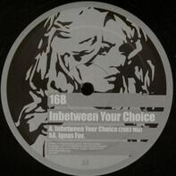 16b - Inbetween Your Choice / Ignas Fav