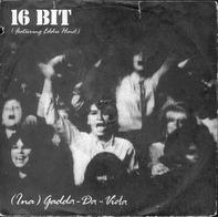 16 Bit Featuring Edwin Hind - (Ina) Gadda-Da-Vida