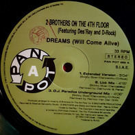 2 Brothers On The 4th Floor Featuring Des'Ray And D-Rock - Dreams (Will Come Alive)