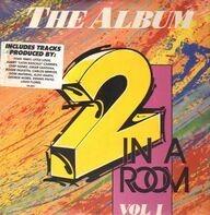 2 In A Room - The Album Vol. 1