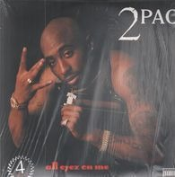 2 Pac / Tupac - All Eyez on Me