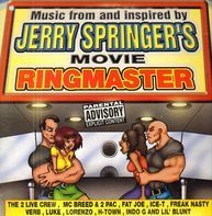 2 Pac, Ice-T, 2 Live Crew a.o. - Music From And Inspired By Jerry Springer's Movie Ringmaster