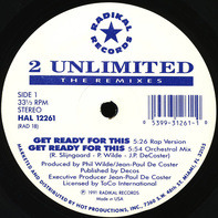 2 Unlimited - Get Ready For This (The Remixes)