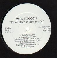 2nd II None - Didn't Mean To Turn You On