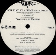 2Pac With Eminem Featuring The Outlawz - One Day At A Time (Em's Version)
