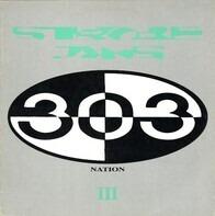 303 Nation - Strobe Jams III