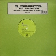 3 Spirits - The Answer (Original / Disco Elements Remixes)