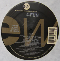 4-Fun - You Can't Play Me