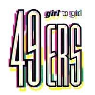 49ers - Girl to Girl