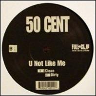 50 Cent - Rotten Apple / U Not Like Me