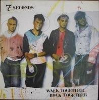 7 Seconds - Walk Together, Rock Together