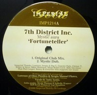 7th District Inc. Feat Mystic Aura - Fortuneteller