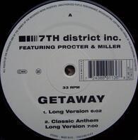 7th District Inc. - Getaway