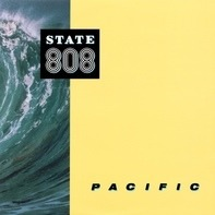 808 State - Pacific