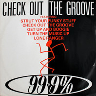 99.9% - Check Out The Groove