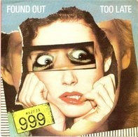 999 - Found Out Too Late