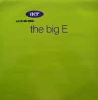 A Certain Ratio - The Big E