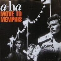 a-ha - Move To Memphis