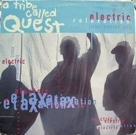 A Tribe Called Quest - Electric Relaxation (Relax Yourself Girl) / Midnight
