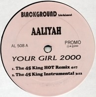 Aaliyah - Your Girl 2000 / If Your Girl Only Knew