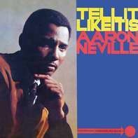 Aaron Neville - Tell IT Like.. -Reissue-
