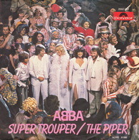 Abba - Super Trouper / The Piper
