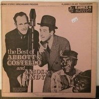 Abbott & Costello , Amos 'N Andy - The Best Of