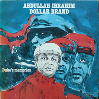 Abdullah Ibrahim / Dollar Brand - Duke's Memories
