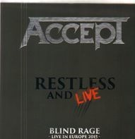 Accept - Restless And Live (Blind Rage - Live In Europe 2015)