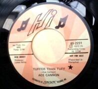 Ace Cannon - Tuffer Than Tuff / Green Door